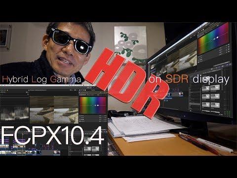 FCP10.4 HDR 10.3でHDRはフライングでした Ufer! VLOG_203