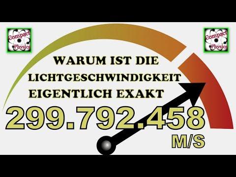 Warum ist die Lichtgeschwindigkeit eigentlich exakt 299.792.458 m/s? [Compact Physics]