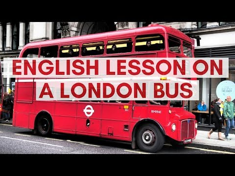 English Lesson On A London Bus | Expressions with 'Get'