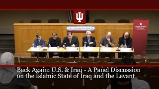 Back Again: US & Iraq - A Panel Discussion on the Islamic State of Iraq and the