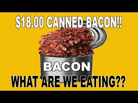 Thumbnail: $18.00 Bacon in a CAN!?!?! - WHAT ARE WE EATING??? - The Wolfe Pit