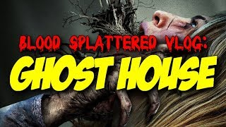Ghost House (2017) - Blood Splattered Vlog (Horror Movie Review)