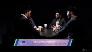 Jamia Ahmadiyya - Devoting Your Life