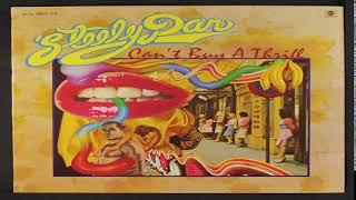 Steely D̰a̰n̰-C̰a̰n̰'̰t  buy a thrill 1972 Full Album HQ