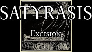 Satyrasis - ...Of The Dead - 05 - Excision