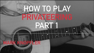 Privateering - Mark Knopfler Licks