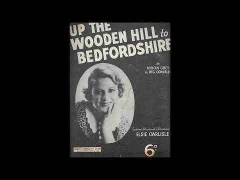 "Elsie Carlisle - ""Up the Wooden Hill to Bedfordshire"" (1936)"