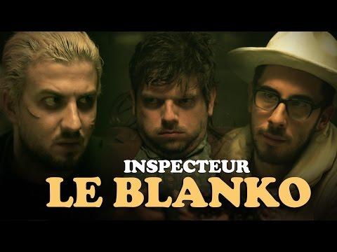 Inspecteur Le Blanko Saison 3 Episode 18 (avec Kemar, Ludovik et Grégory Guillotin)
