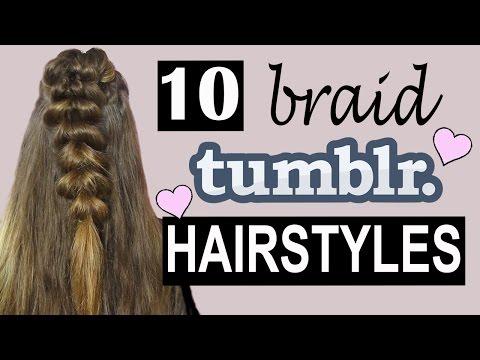 10 Tumblr BRAID Hairstyles!