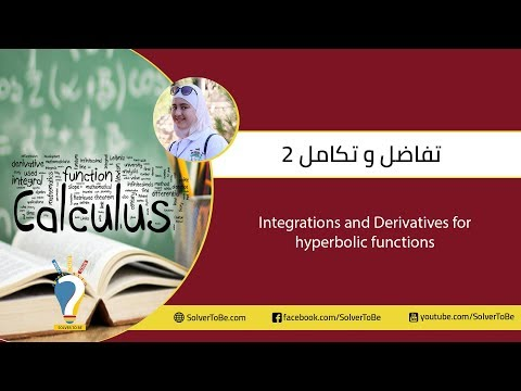 Day 7: Integrations and Derivatives Hyperbolic Functions