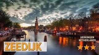Zeedijk hotel review | Hotels in Herkingen | Netherlands Hotels