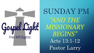 And The Missionary Begins - Pastor Larry