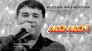 Rustam Maxmudyan - ALO ALO! NEW HIT 2019