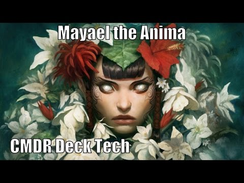 Josh's Mayael the Anima CMDR Deck [EDH / Commander / Magic the Gathering]
