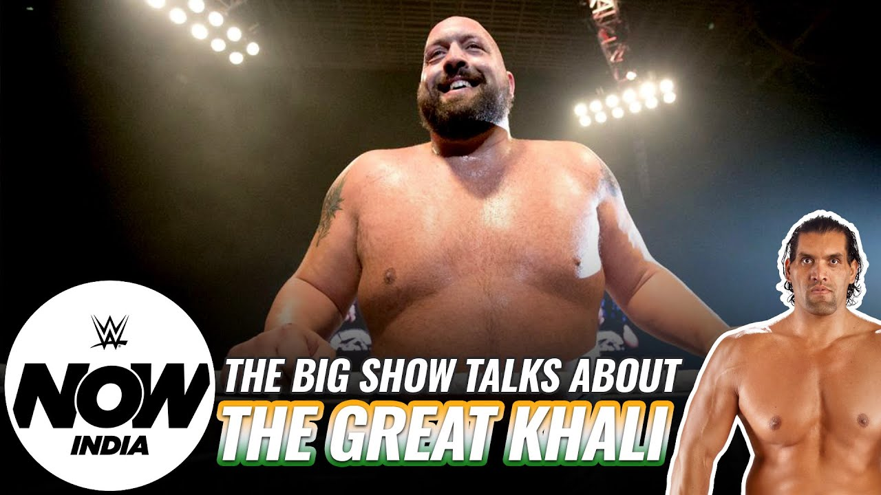 Big Show talks about The Great Khali, greatest advice received & more | Exclusive Q&A: WWE Now India