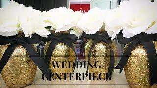 Easy & Elegant Centerpiece DIY ~ Weddings, Parties or Glam Celebrations
