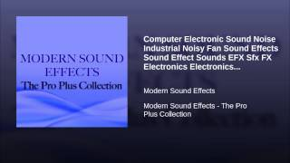 Computer Electronic Sound Noise Industrial Noisy Fan Sound Effects Sound Effect Sounds EFX Sfx...