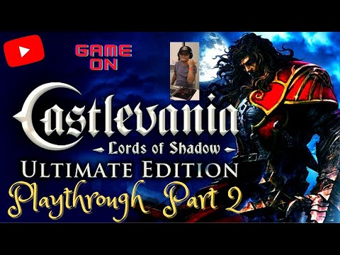 Castlevania Lords of Shadow Ultimate Edition Playthrough Part 2 |