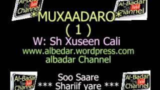 MUXAADARO SH XUSEEN CALI TABLIIQ QEEBTA 1 AAD1