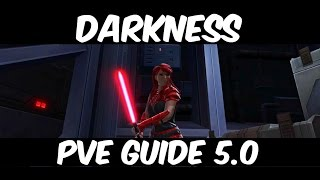 Swtor: Darkness PvE guide patch 5.0
