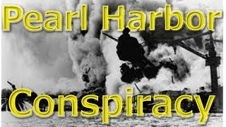 Pearl Harbor Conspracy Theory | Did We Know it was Coming?!