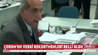 ÇORUM'UN VERGİ REKORTMENLERİ BELLİ OLDU