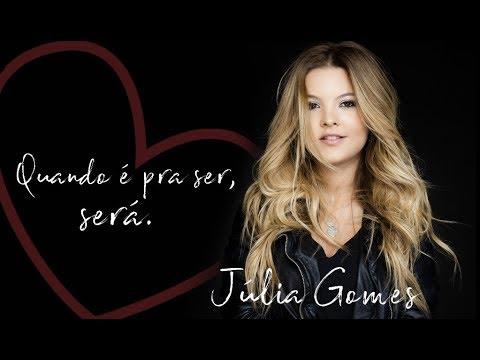 Julia Gomes - Quando É Pra Ser, Será [ VIDEO OFICIAL ]