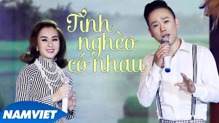 Tình Nghèo Có Nhau - Thúy Nga ft Phạm Thái Thành