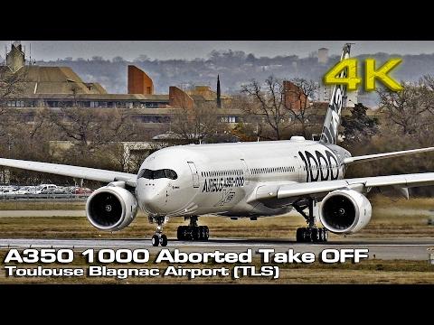 Airbus A350-XWB-1000 Takeoff Aborted [4K]