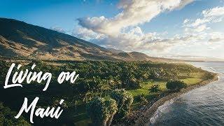 What's it like to live on Maui?