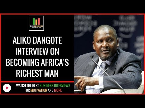 Aliko Dangote Interview On Becoming Africa's Richest Man (Billionaire Motivation)