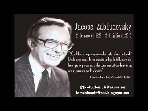Jacobo Zabludovsky - Testigo de la Historia XEW - Domingo Soler