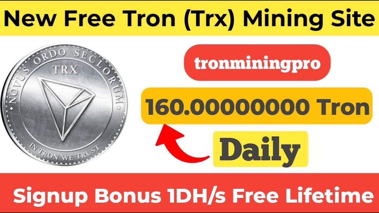 New Free Tron (Trx) Mining Website 2020 | Mine 160.00000000 Tron Daily With - trxminingpro 7