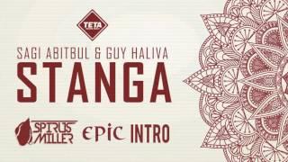 Sagi Abitbul, Guy Haliva - Stanga (Spirus Miller Epic Intro)