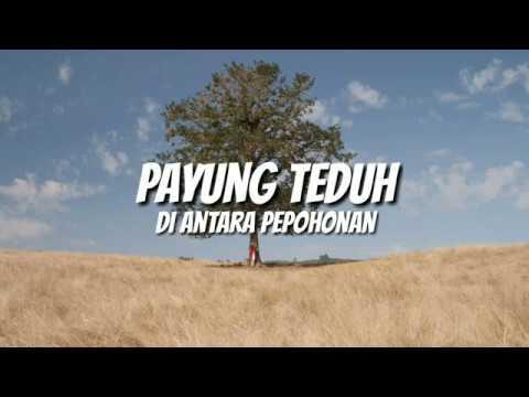 Payung Teduh - Di Antara Pepohonan (Unofficial Lyric Video)