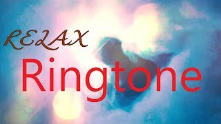 new-relax-ringtone---download-from-link-to