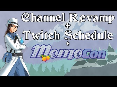 UPDATE: Channel Overhaul + Momocon + Twitch Schedule