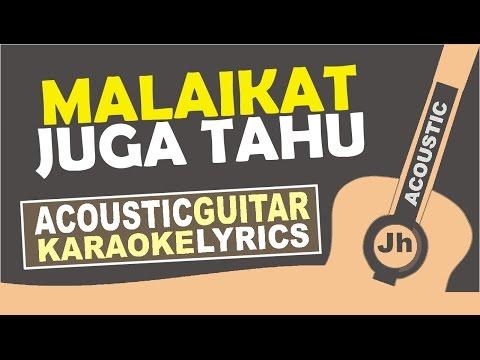 Dewi Lestari - Malaikat Juga Tahu (Karaoke Acoustic)