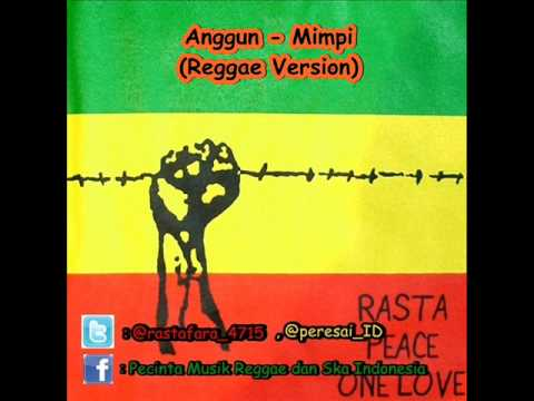 Anggun - Mimpi (Reggae Version)
