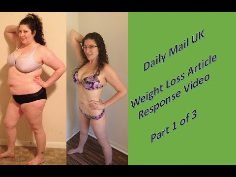 Response Pt. 1 to My 80lb Weight Loss Article in Daily Mail UK - Part 1 of 3