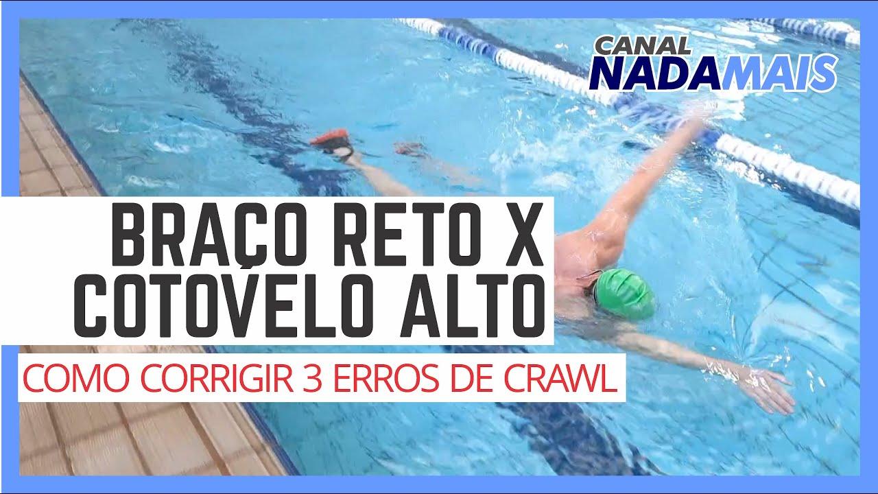 BRAÇADA RETA X COTOVELO ALTO - UM EXERCÍCIO PARA CORRIGIR 3 ERROS - CANAL NADA MAIS