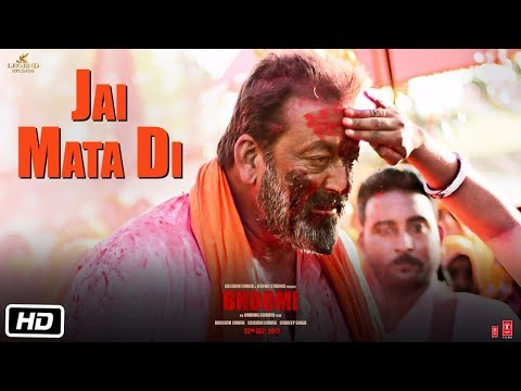 Jai Mata Di Song Lyrics From Bhoomi