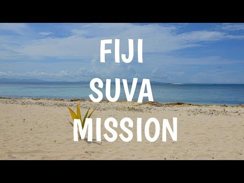 Fiji Suva Mission