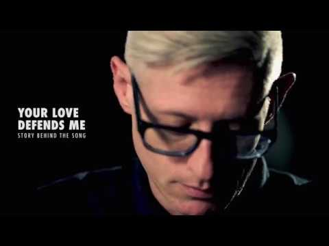 Matt Maher - Your Love Defends Me Story Behind the Song