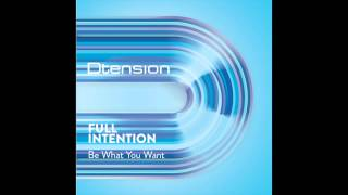 Full Intention - Be What You Want (Radio Mix)