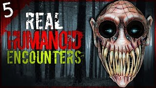 5 REAL Humanoid Encounters | Darkness Prevails