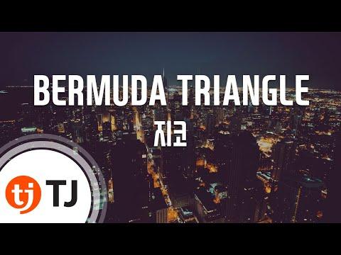 [TJ노래방] BERMUDA TRIANGLE - 지코(Feat.크러쉬,딘)(ZICO) / TJ Karaoke