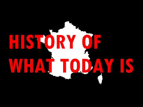 History of what today is: France [#40]