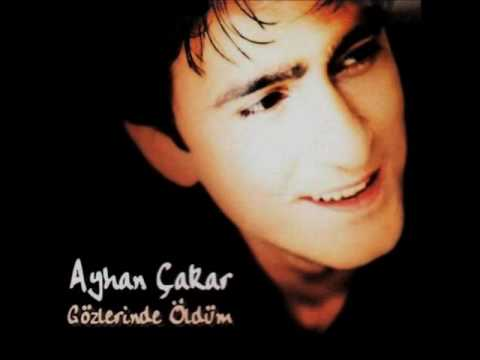 Ayhan Çakar - İlk Aşklar Unutulmaz