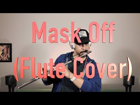 Mask Off - Future [Flute Cover]